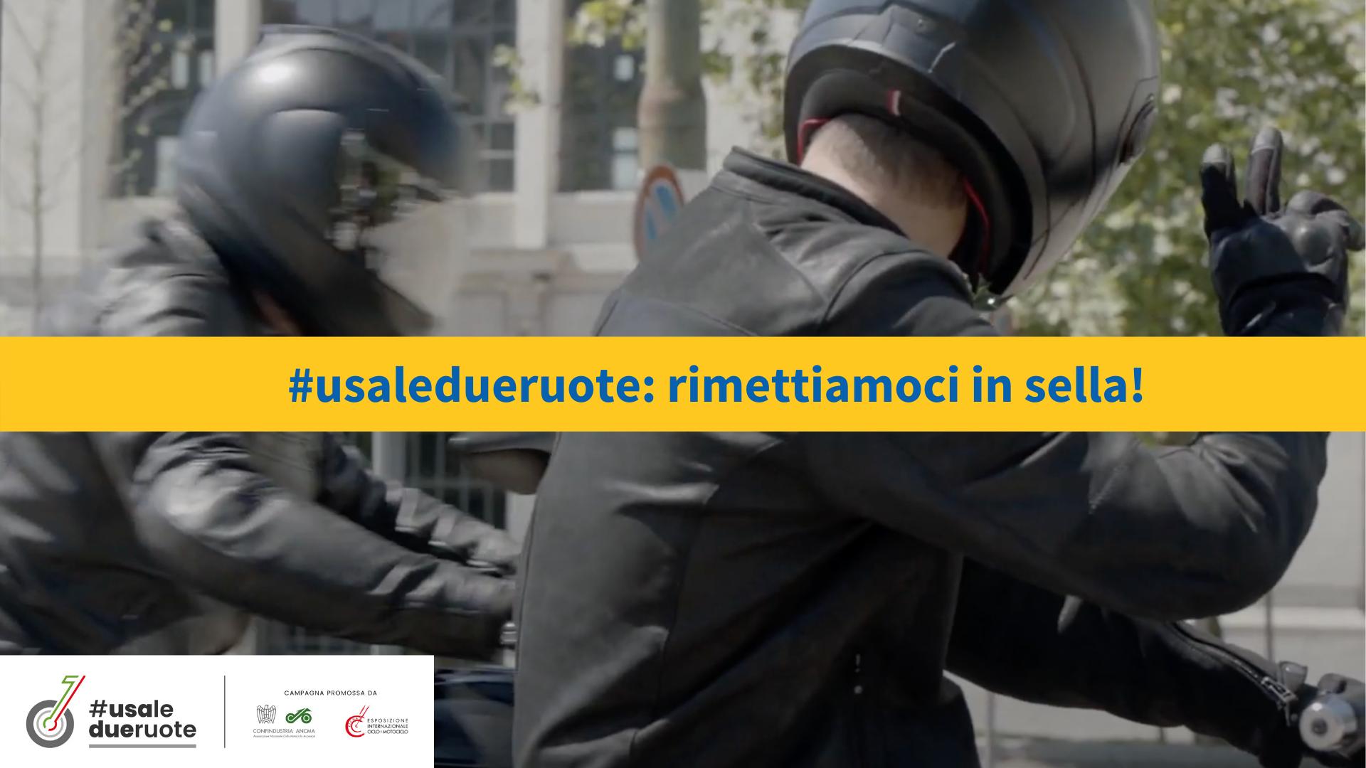 Confindustria ANCMA ed Eicma rilanciano  la mobilità urbana con la campagna #usaledueruote