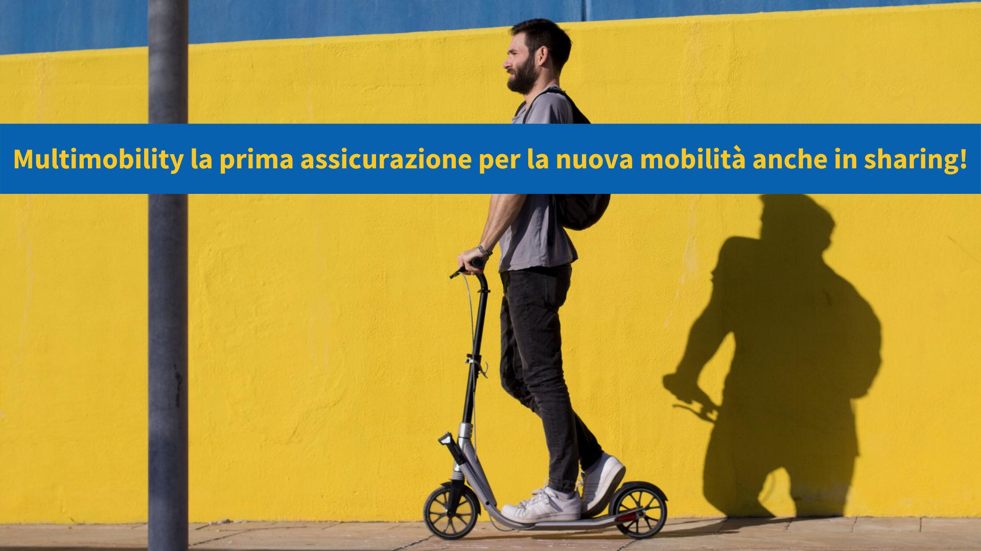 Multimobility, la prima assicurazione per i mezzi di micromobilità anche in sharing!