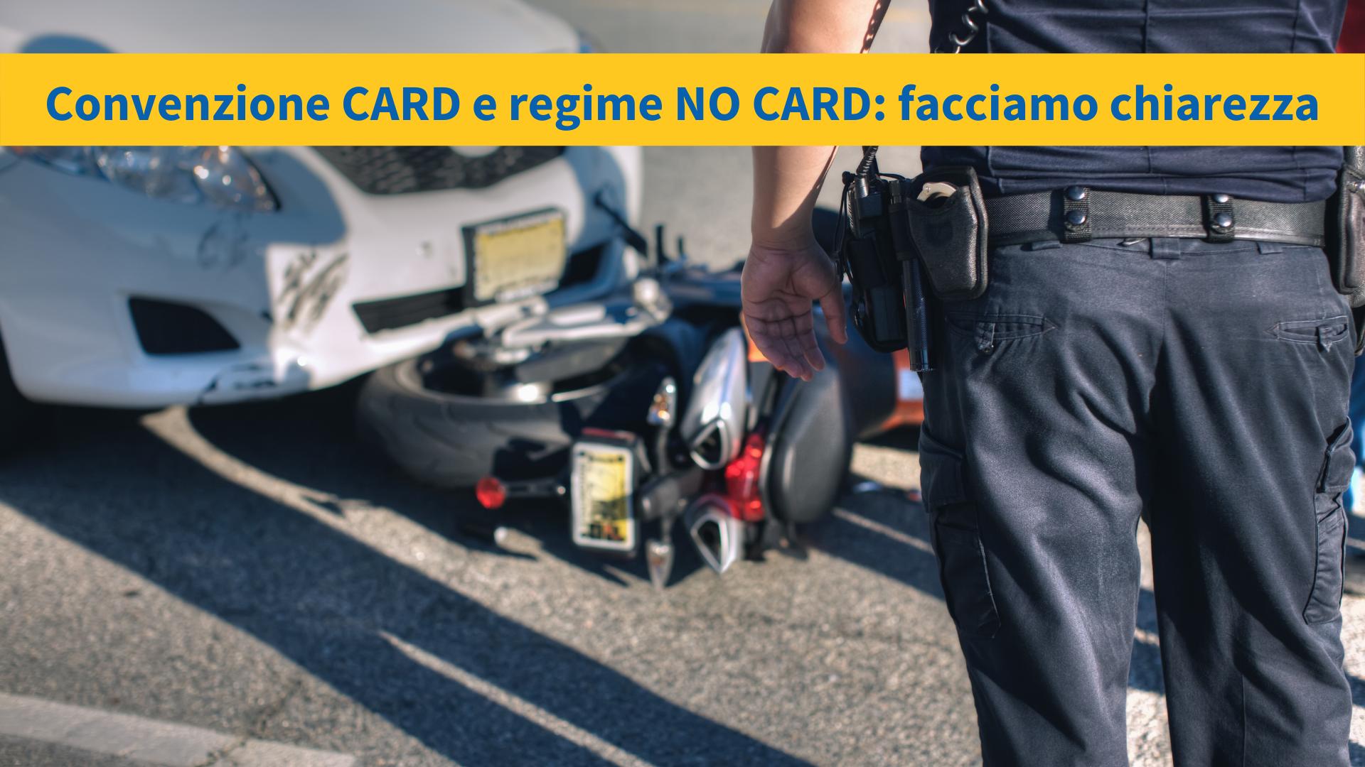 Convenzione CARD e regime NO CARD: facciamo chiarezza
